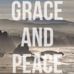 Grace & Peace – Thoughts from Melbourne